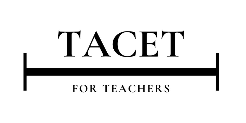 TACET for Teachers