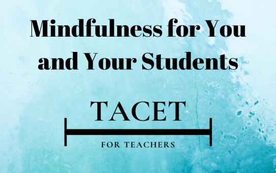 Mindfulness for You and Your Students