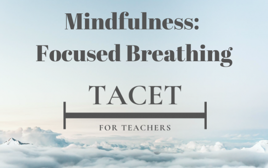 Mindfulness: Focused Breathing