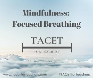 Mindfulness: Focused Breathing